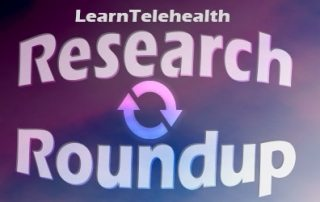 Telehealth Research Roundup
