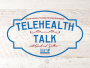 """Hold your horses! It's time for another episode of, """"Telehealth Talk with Sarah & Delbert!"""" (Episode 6, Part 2)"""
