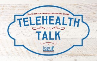 Telehealth Talks from SCTRC