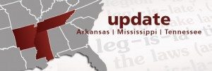Legislative update for AR, MS, & TN