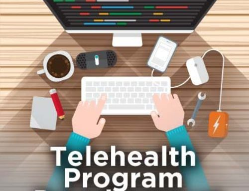Do you need a telehealth/telemedicine program? (Step 1)