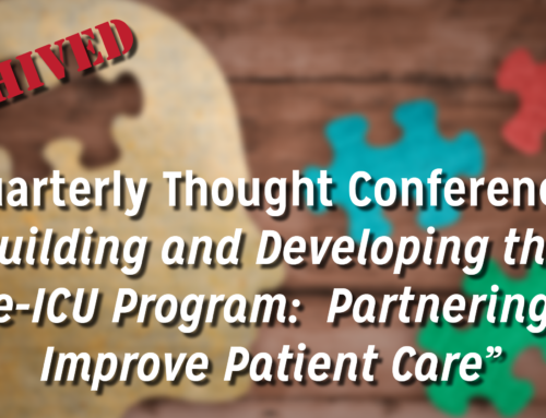 Quarterly Thought Conference – eICU Care