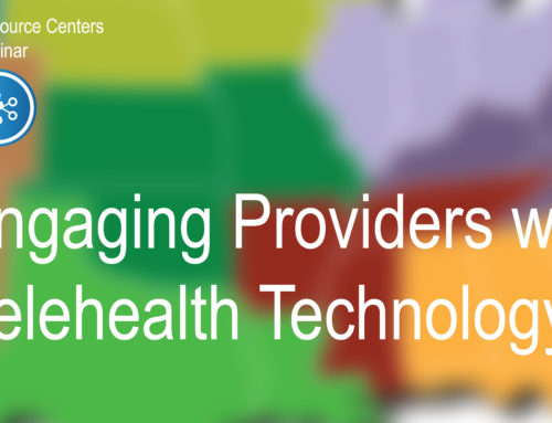Engaging Providers with Telehealth Technology