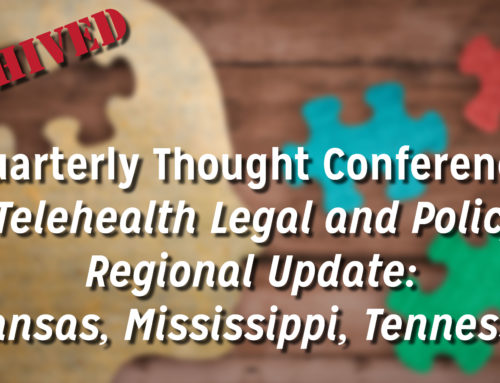 Telehealth Legal and Policy Regional Update