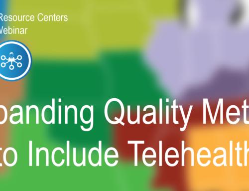National TRC Webinar – Expanding Quality Metrics