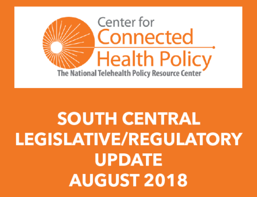 South Central Legislative/Regulatory Update – August 2018