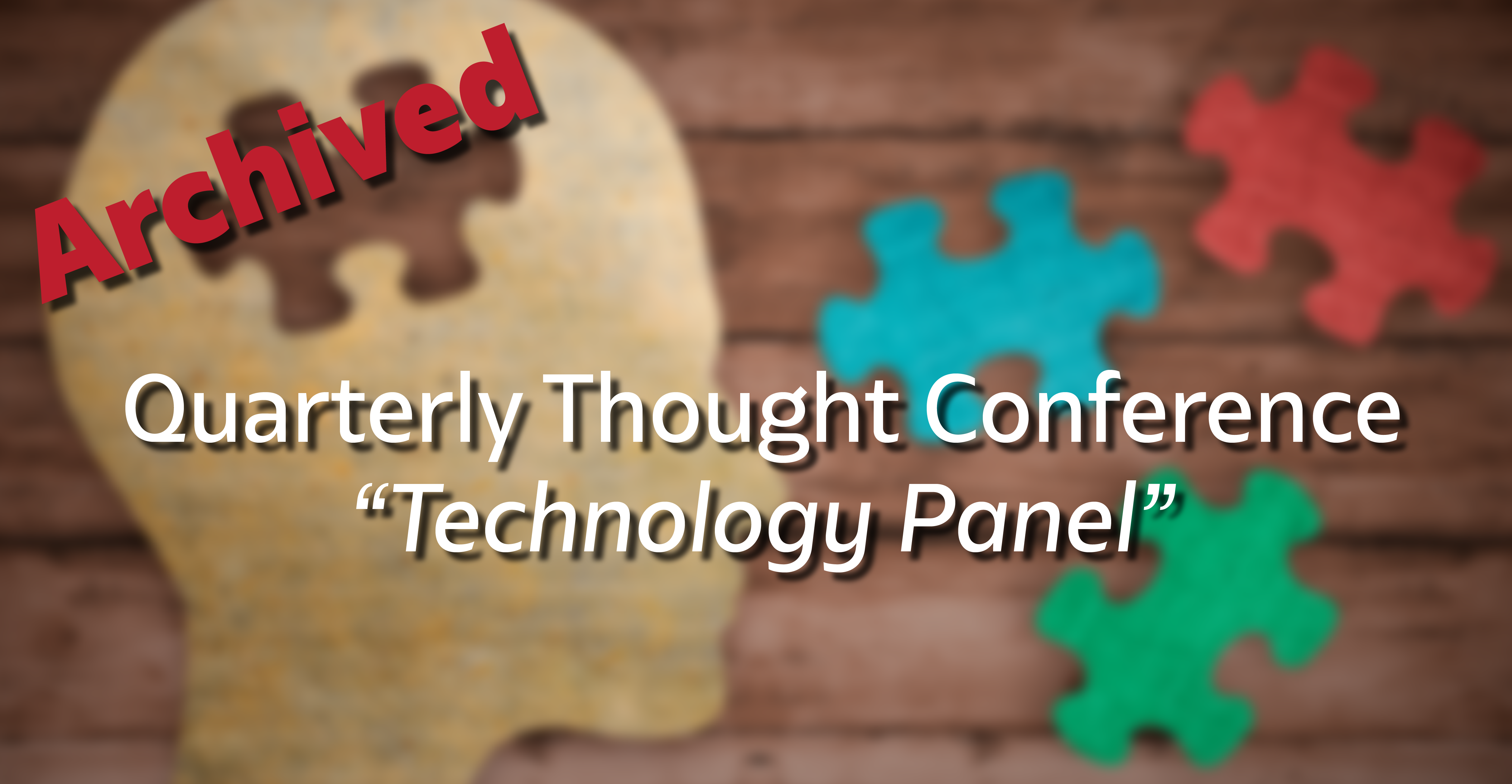 Quarterly Thought Conference - Telehealth Tech Panel