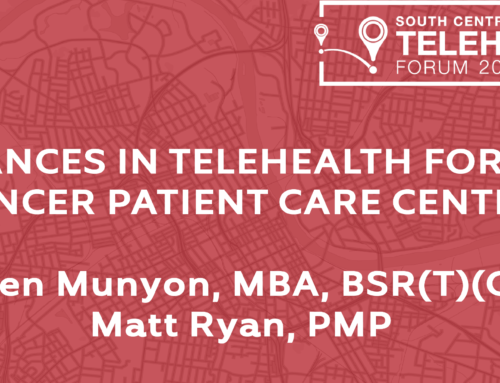 2019 SCTF – Advances in Telehealth Cancer Patient Care Centers