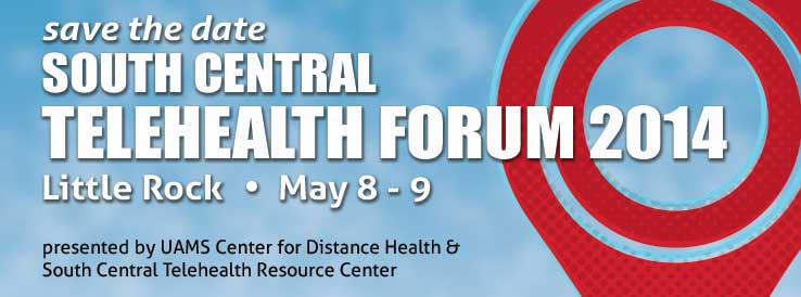South Central Telehealth Forum Save the Date