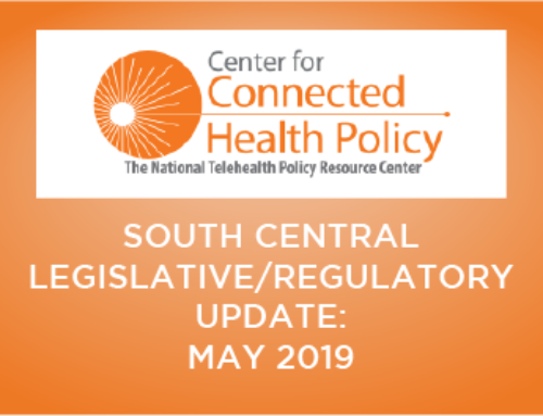South Central Legislative/Regulatory Update – May 2019
