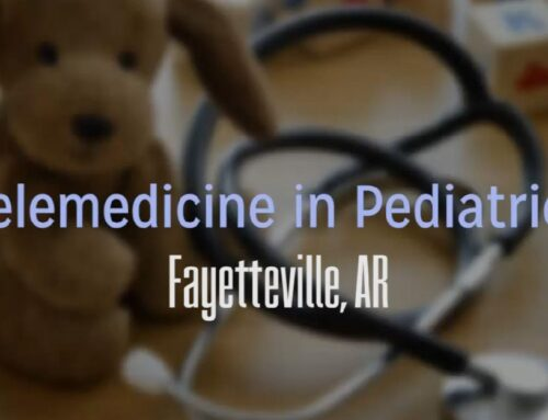 Patient Vignette – Telemedicine in Pediatrics – Fayetteville, AR