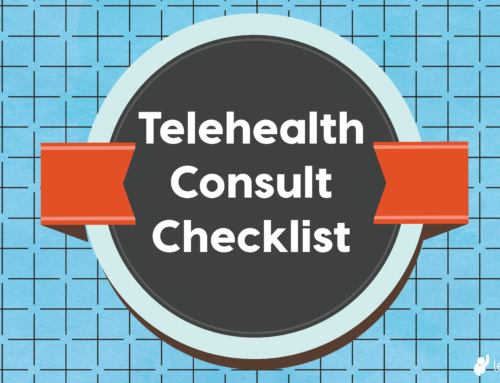 Telehealth Consult Checklist