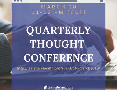 Quarterly Thought Conference – Telehealth Tech Panel Discussion