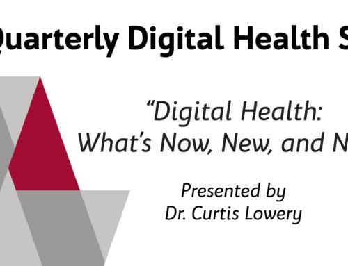 Quarterly Digital Health Series – Digital Health