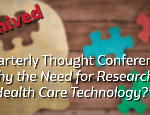 Quarterly Thought Conference – Why the Need for Research